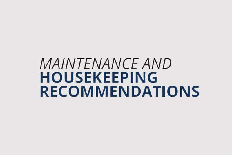 Maintenance and Housekeeping Recommendations