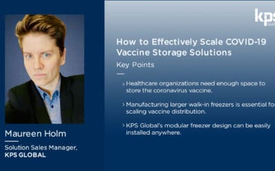 How to Effectively Scale COVID-19 Vaccine Cold Storage Solutions